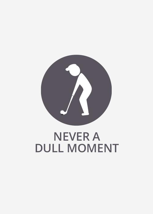 Never Dull Moment